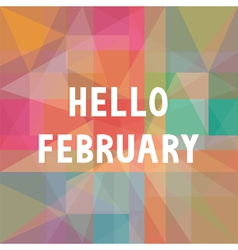 Hello february card1 vector