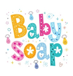 Baby soap decorative lettering type design vector