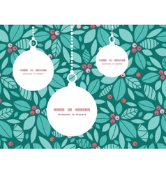 Christmas holly berries christmas ornaments vector