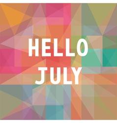 Hello july card1 vector