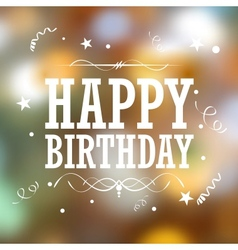 Happy birthday typography background vector