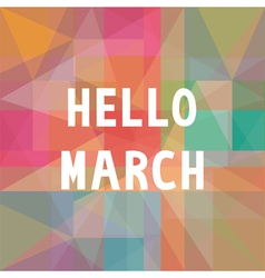Hello march card1 vector