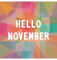 Hello november card1 vector