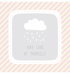 Take care of yourself1 vector