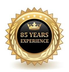 Eighty five years experience badge vector
