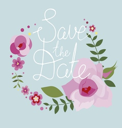 Save the date design with floral frame vector