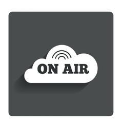 On air sign icon live stream symbol vector