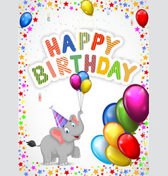 Birthday cartoon with happy elephant vector