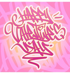 Happy valentines day graffiti card vector