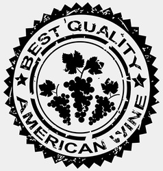 Grunge stamp quality label for american wine vector