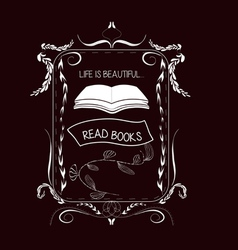 Read books vintage frames and floral ornaments vector