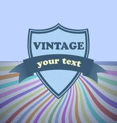 Shield retro vintage label on sunrays background vector