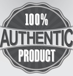 Authentic product retro label vector