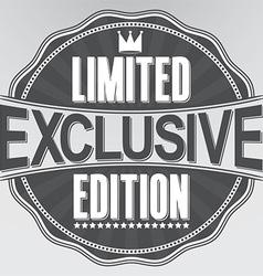 Exclusive limited edition retro label vector