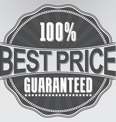 Best price guaranteed retro label vector