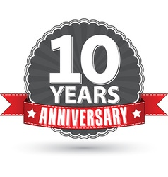 Celebrating 10 years anniversary retro label with vector