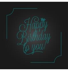 Birthday vintage lettering design background vector