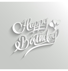 Happy birthday lettering greeting card vector