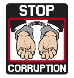 Hands in handcuffs - stop corruption sign vector