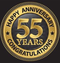 55 years happy anniversary congratulations gold vector