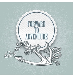 Forward to the adventure hand drawn vector