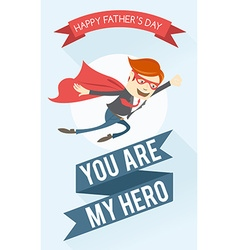 Father-superman flying greeting card for fathers vector