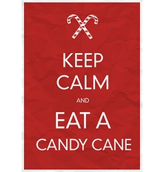 Keep calm an eat a candy cane vector