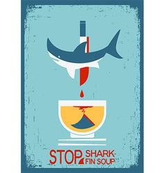 Stop fin soup poster on old paper texture vector