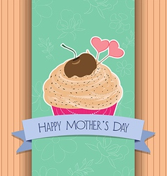 Happy mothers day greeting card cupcake sweet love vector