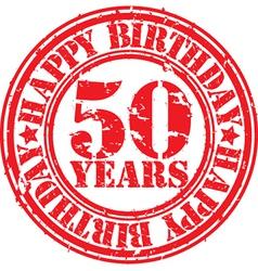 Grunge 50 years happy birthday rubber stamp vector