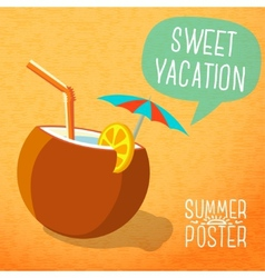 Cute summer poster -beach cocktail in coconut with vector