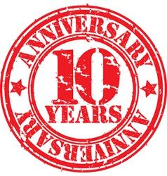 Grunge 10 years anniversary rubber stamp vector