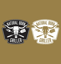 Natural born griller barbecue image vector