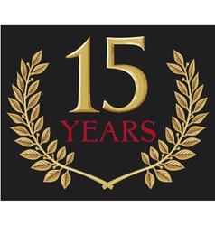 Golden laurel wreath fifteen years anniversary vector