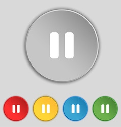 Pause icon sign symbol on five flat buttons vector