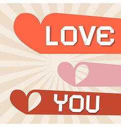 Love you retro paper with hearts vector