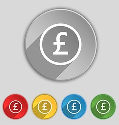 Pound sterling icon sign symbol on five flat vector