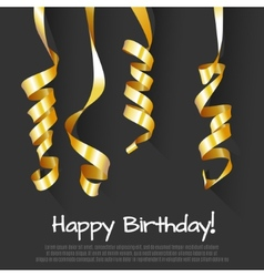 Birthday background with gold streamers vector