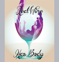 Real wine has body vector