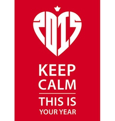 Keep calm poster with crown heart and new year vector