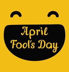 April fools day design with smiley face and text vector