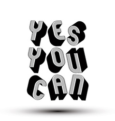 Yes you can phrase made with 3d retro style vector