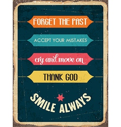 Retro metal sign smile always vector