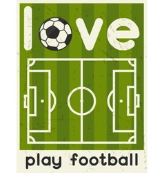 Love play football retro poster in flat design vector