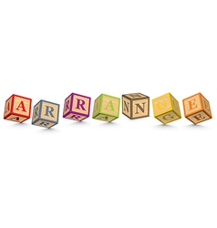 Word arrange written with alphabet blocks vector