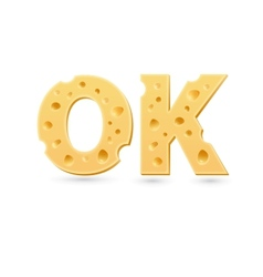 Ok word of cheese vector