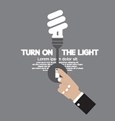 Turn on the energy-efficient light bulb vector