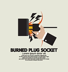 Burned plug socket in hand vector