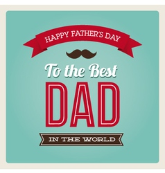 Fathers day card typo vector