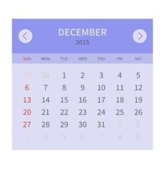 Calendar monthly december 2015 in flat design vector